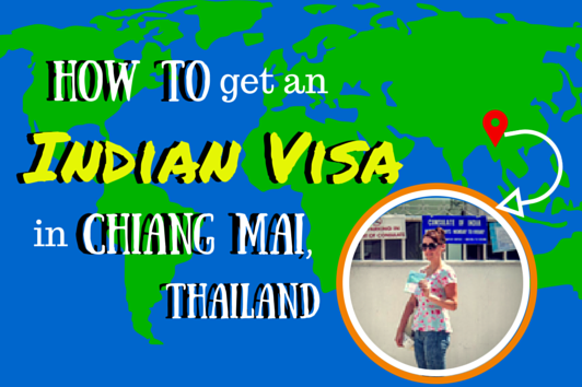 How to get an Indian Visa in Chiang Mai, Thailand