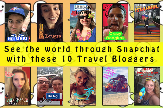 Travel Bloggers on Snapchat: Who You Need To Follow