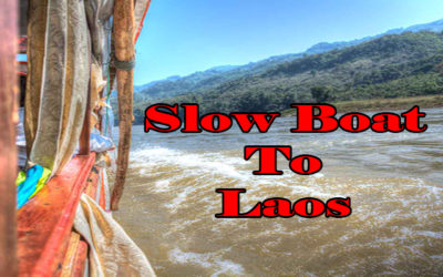 The Slow Boat to Laos