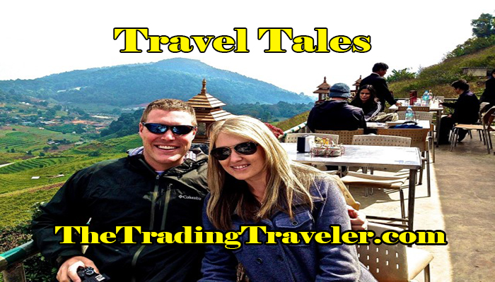 Travel Tales with Charlie and Brittany – The Trading Traveler
