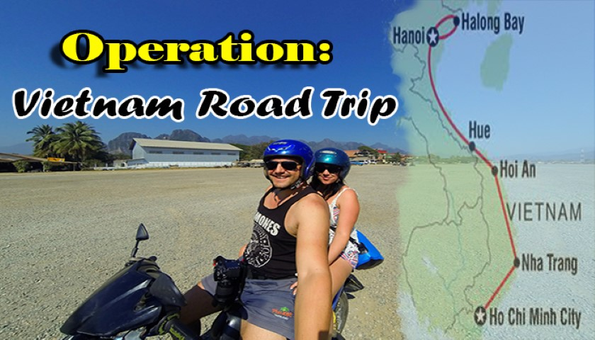 Operation: Vietnam Road Trip