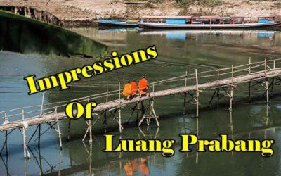 Impressions of Luang Prabang