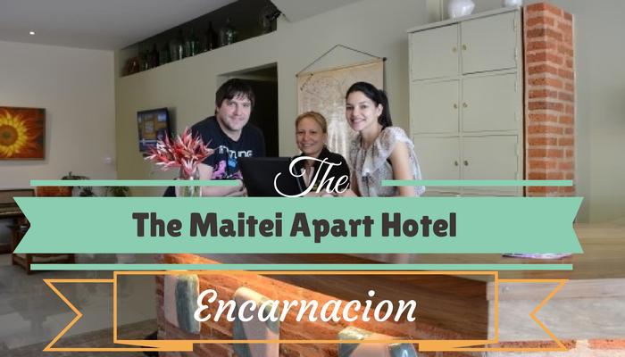 The Maitei Apart Hotel, Encarnacion