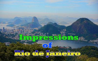 Impressions of Rio de Janeiro