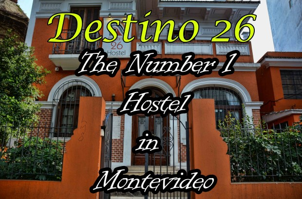 Destino 26: The Number 1 Hostel in Montevideo