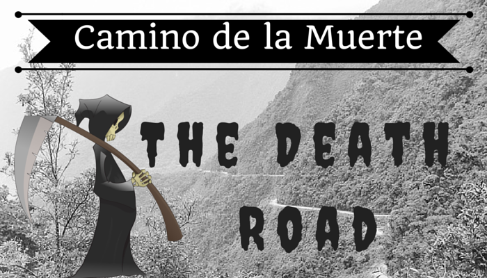 Camino de la Muerte – The Death Road