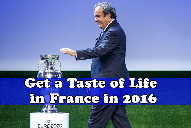 Get a taste of life in France in 2016
