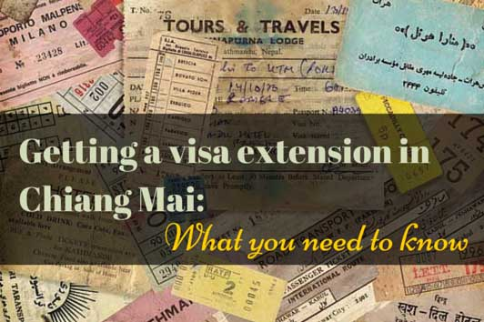 Getting a Visa Extension in Chiang Mai: What you Need to Know