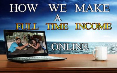 How We Make a Full Time Income Online