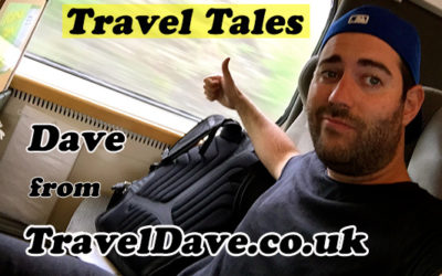 Travel Tales with Dave from TravelDave.co.uk