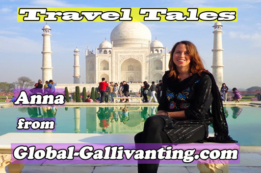Travel Tales – Anna from Global-Gallivanting.com