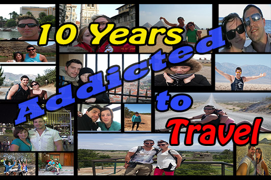 10 Years Addicted to Travel