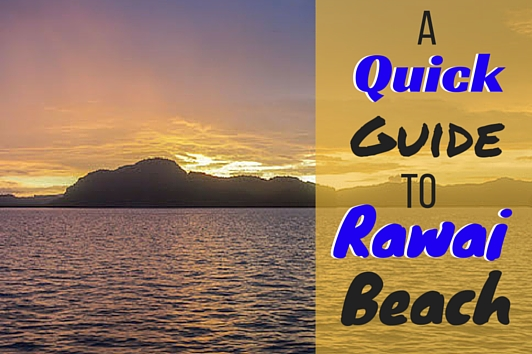 Things To Do in Rawai Beach, Phuket