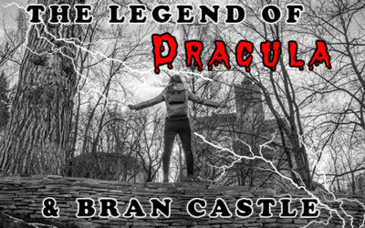 The Legend of Dracula and Bran Castle