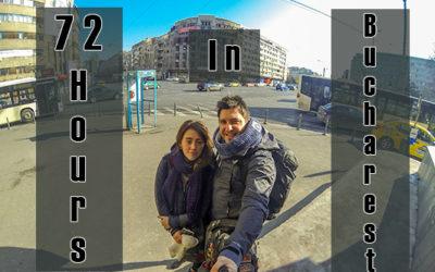 72 Hours in Bucharest