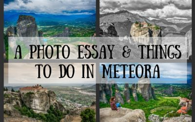 A Photo Essay & Things to do in Meteora