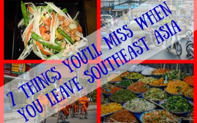 7 Things You'll Miss When You Leave Southeast Asia