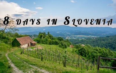 8 Days Travelling in Slovenia